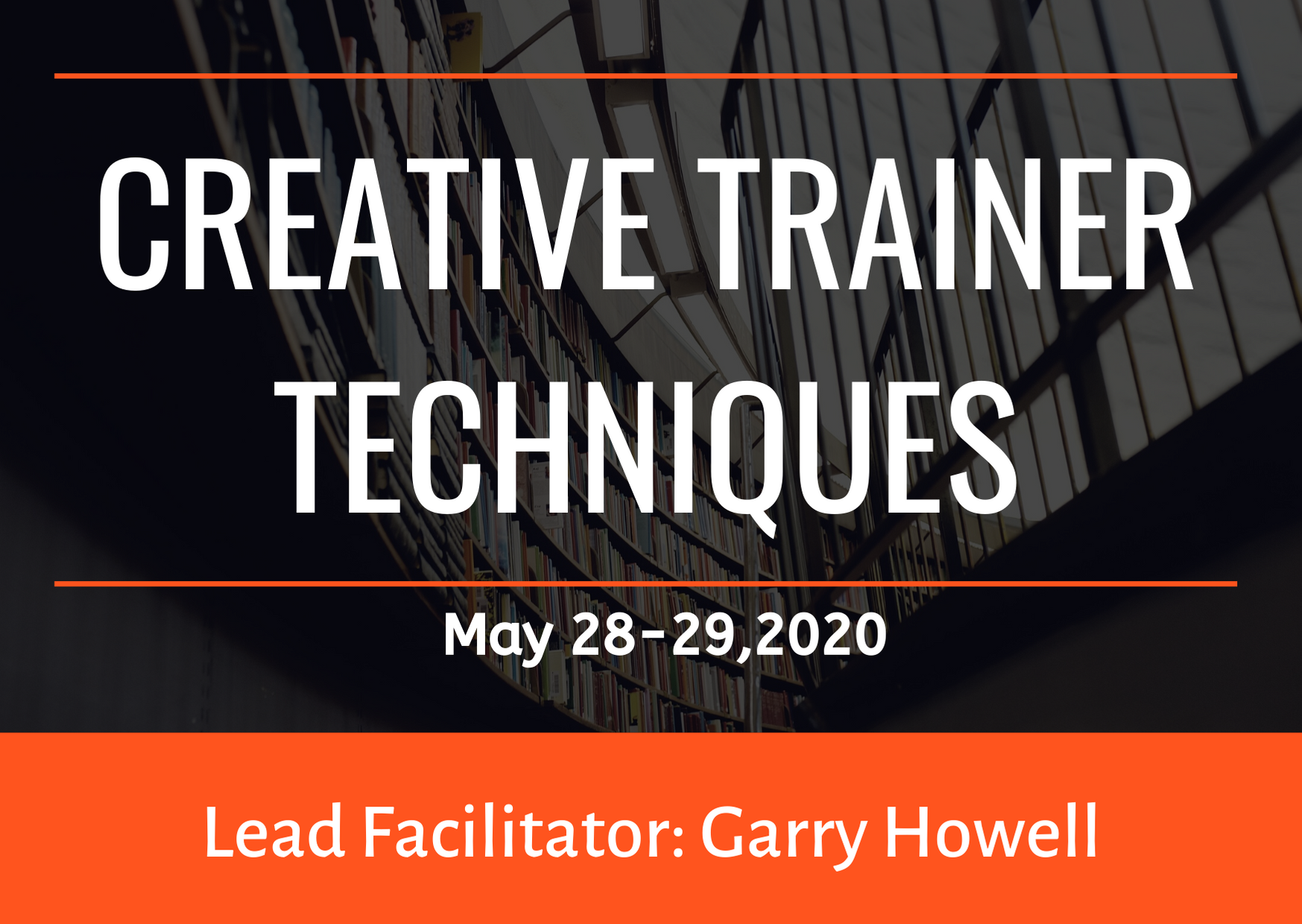 Upcoming Event - Creative Trainer Techniques